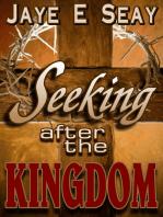 Seeking after the Kingdom