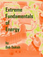 Extreme Fundamentals of Energy