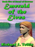 Emerald of the Elves (Sword of Heavens #5)