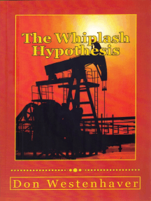 The Whiplash Hypothesis