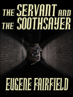 The Servant and the Soothsayer