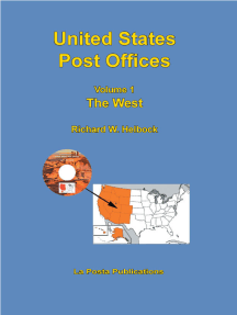 United States Post Offices Volume 1 The West