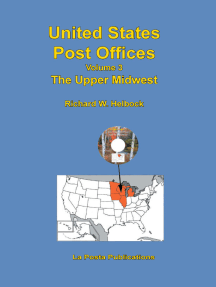 United States Post Offices Volume 3 The Upper Midwest