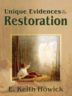 Unique Evidences of the Restoration