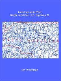 American Auto Trail-North Carolina's U.S. Highway 70