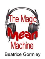 The Magic Mean Machine