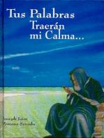 Tus Palabras Traeran Mi Calma... (Español)