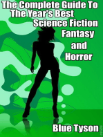 The Complete Guide to the Year's Best Science Fiction, Fantasy and Horror