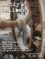 Daddy's Caliban