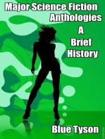 Major Science Fiction Anthologies