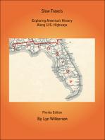 Slow Travels-Florida