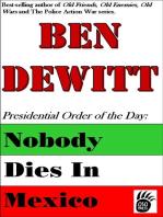 Nobody Dies in Mexico
