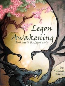 Legon Awakening: Book One in the Legon Series