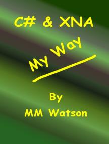 C# & XNA My Way