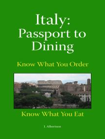 Italy: Passport to Dining