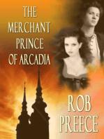 Merchant Prince of Arcadia