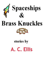 Spaceships & Brass Knuckles