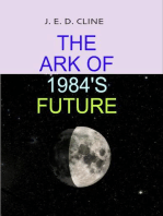 The Ark of 1984's Future