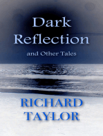 Dark Reflection and Other Tales