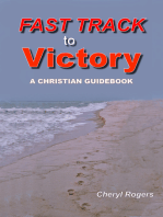 Fast Track to Victory, A Christian Guidebook