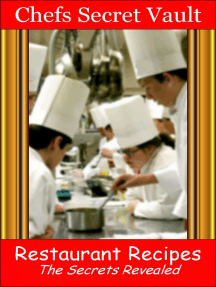 Restaurant Recipes: The Secrets Revealed