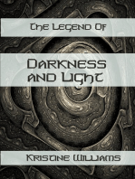 The Legend of Darkness and Light