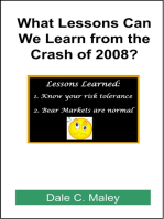 What Lessons Can We Learn from the Crash of 2008?