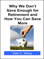 Why We Don't Save Enough for Retirement and How You Can Save More