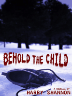 Behold the Child (Novella)