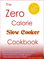 The Zero Calorie Slow Cooker Cookbook