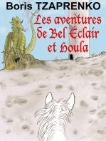 Les aventures de Bel Éclair et Houla
