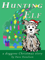 Hunting Elf, a doggone Christmas story
