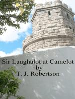 Sir Laughalot at Camelot