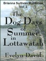 The Dog Days of Summer in Lottawatah