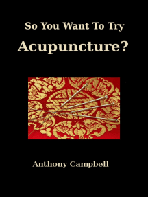 So You Want To Try Acupuncture?