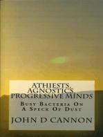 Atheists, Agnostics, Progressive Minds