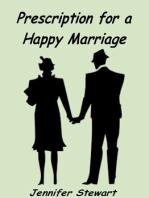Prescription for a Happy Marriage