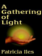A Gathering of Light