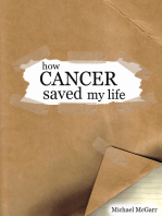 How Cancer Saved my Life