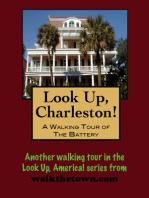 Look Up, Charleston! A Walking Tour of Charleston, South Carolina