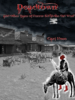 Deadtown and Other Tales of Horror Set in the Old West