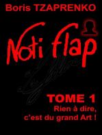 Noti Flap Tome 1
