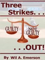 Three Strikes...Out
