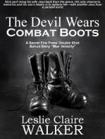 The Devil Wears Combat Boots
