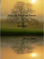 Tales Of The Echo Forest, Revenge