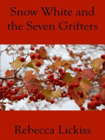 Snow White and the Seven Grifters