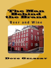 The Man Behind The Brand: Beer and Wine