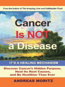 Cancer Is Not a Disease