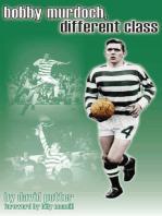 Bobby Murdoch, Different Class