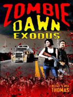 Zombie Dawn Exodus (Zombie Dawn Trilogy, book 2)